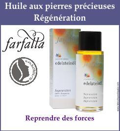 farfala huile regeneration